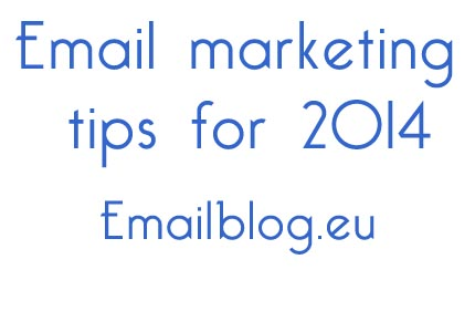 Email marketing tips for 2014