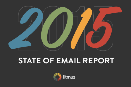 2015 state of email report by Litmus released